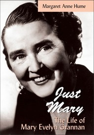 Just Mary: The life of Mary Evelyn Grannan book by Margaret Anne Hume