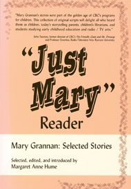 Just Mary Reader: Mary Grannan book, Selected stories, by Margaret Anne Hume